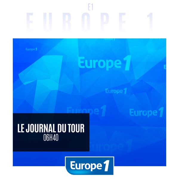 Europe 1 - Le journal du Tour