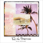 TWO the PARADISE feat. PES (RIP SLYME) - EP