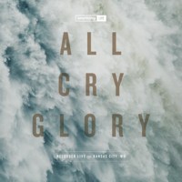 All Cry Glory (Live), Onething Live