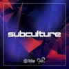 Best of Subculture - Mixed by Rinaly