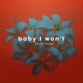 Baby I Won't