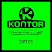 Various Artists - Kontor Top of the Clubs 2017.03 Grafik