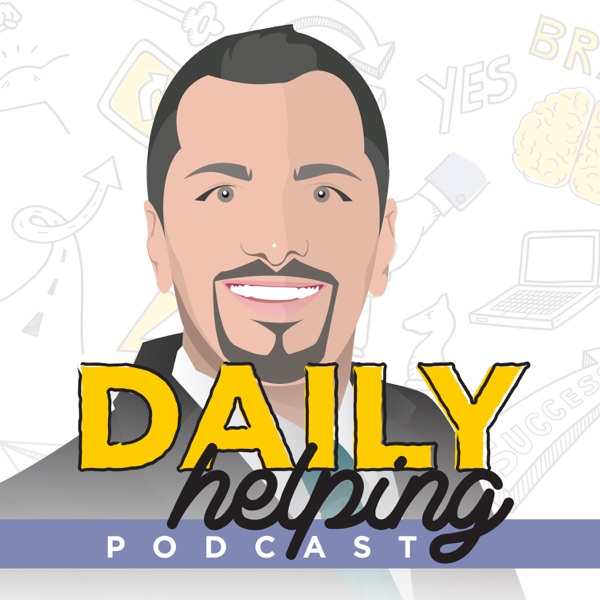 The Daily Helping | Food For the Brain, Knowledge From the Experts, Tools To Win At Life