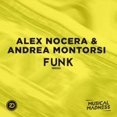 Alex Nocera & Andrea Montorsi - Funk (Extended Mix)