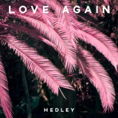 Hedley - Love Again artwork