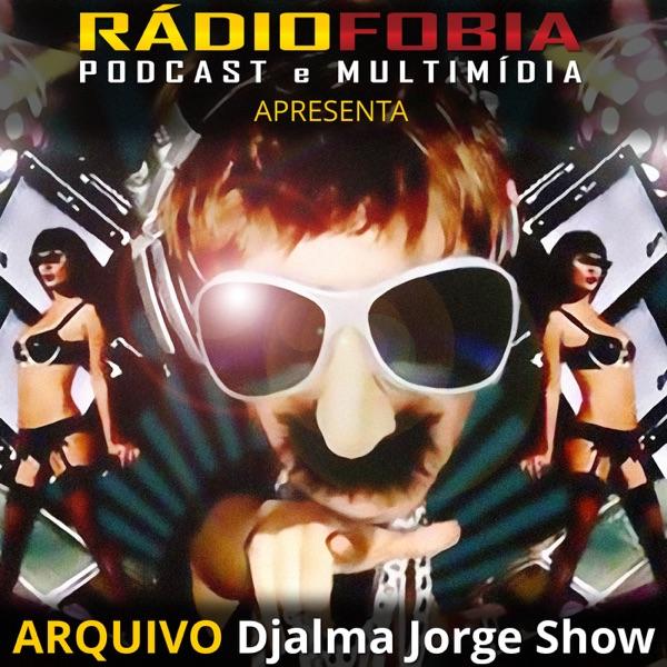 Arquivo Djalma Jorge Show