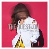 Tamara - The Question обложка
