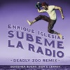 SÚBEME LA RADIO (Deadly Zoo Remix) [feat. Descemer Bueno & Zion & Lennox] - Single, Enrique Iglesias