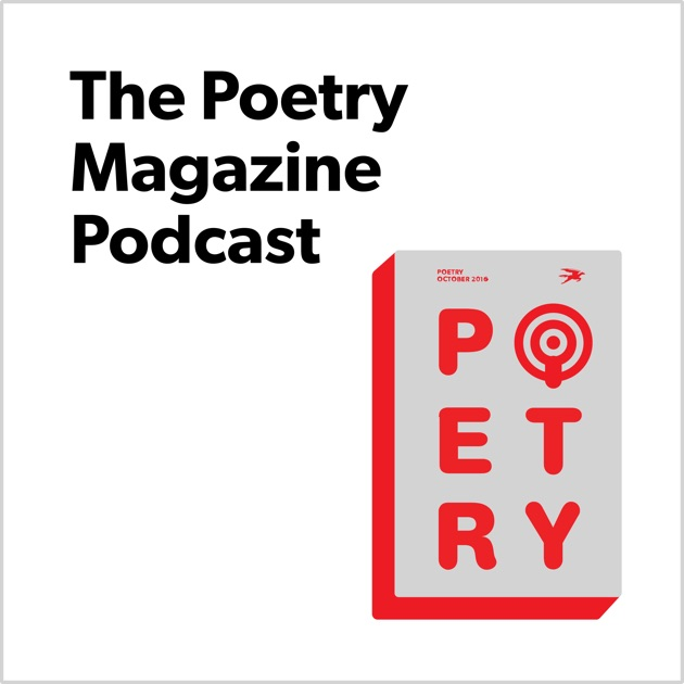The poetry magazine podcast by poetry foundation on apple podcasts sciox Choice Image