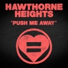 Push Me Away - Single, Hawthorne Heights