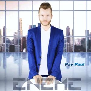 ENEME - PAY PAUL