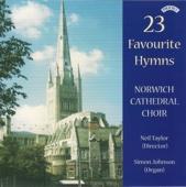 23 Favourite Hymns - Neil Taylor, Norwich Cathedral Choir & Simon Johnson