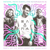 Matoma, The Notorious B.I.G. & Faith Evans - Party On the West Coast (feat. Snoop Dogg) artwork