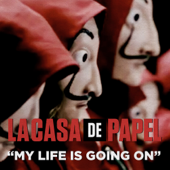 My Life Is Going On (Música Original De La Serie De TV La Casa De Papel) - Cecilia Krull