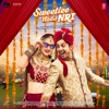Sweetiee Weds NRI (Original Motion Picture Soundtrack)