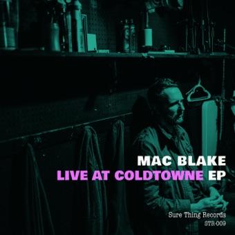 Live at Coldtowne – EP – Mac Blake