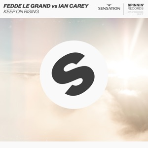 FEDDE LE GRAND & IAN CAREY - Keep On Rising