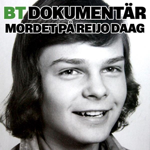 BT Dokumentär: Mordet på Reijo Daag