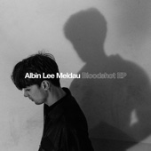 Albin Lee Meldau - Bloodshot - EP artwork