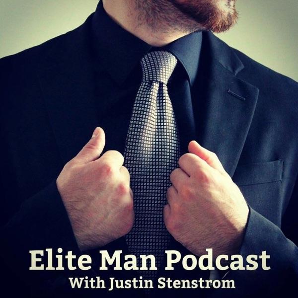 Elite Man Podcast | Confidence | Psychology | Biohacking | Dating Advice | Men's Fashion | Relationship | Style | Productivity