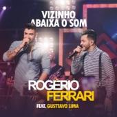 Vizinho Abaixa o Som (feat. Gusttavo Lima) - Single