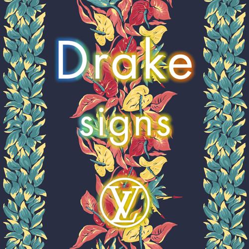 Drake - Signs