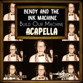 Build Our Machine (Acapella) [From