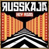 Russkaja - Hey Road artwork