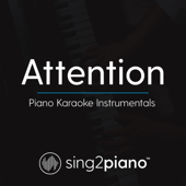 Attention (Lower Key) [Originally Performed by Charlie Puth] [Piano Karaoke Version]