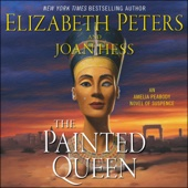 The Painted Queen: An Amelia Peabody Novel of Suspense (Unabridged) - Elizabeth Peters & Joan Hess Cover Art