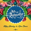Mr. Romantic (Feat. Don Omar)