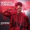 Quédate Conmigo (Feat. Wisin and Gente de Zona)