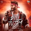 Dill Tutda with Gold Boy - Jassie Gill mp3