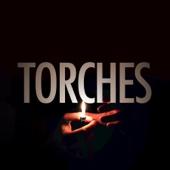 Torches - X Ambassadors