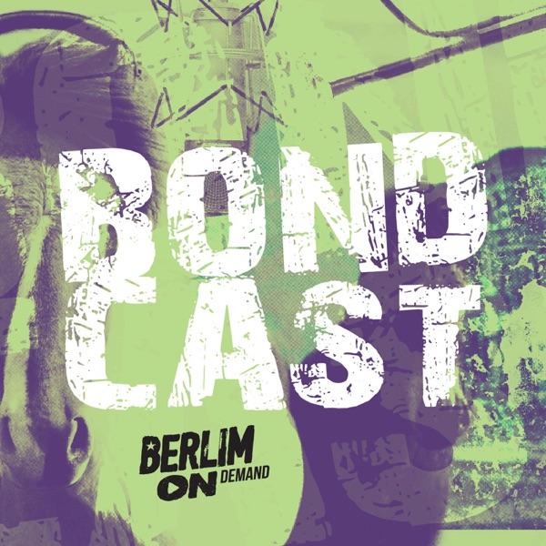 BondCast - Berlim Ondemand