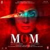 Mom Original Motion Picture Soundtrack