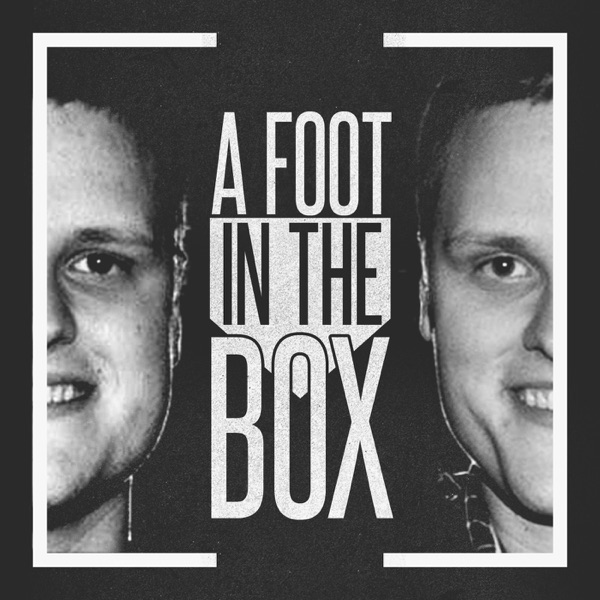 A Foot In The Box - Baseball Podcast