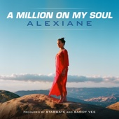 A Million on My Soul (From