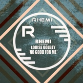 No Good for Me (feat. Louise Golbey)