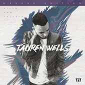 Hills and Valleys (Deluxe Edition) - Tauren Wells Cover Art
