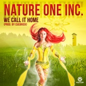 We Call It Home (Prod. By Cuebrick) - Nature One Inc.