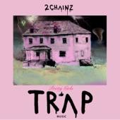 Pretty Girls Like Trap Music, 2 Chainz