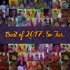 Best Of 2017 So Far