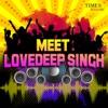 Meet Lovedeep Singh