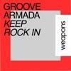 Keep Rock In - Single, Groove Armada