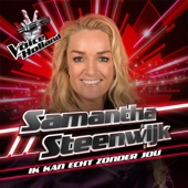 Ik Kan Echt Zonder Jou (The Voice Of Holland Season 8)