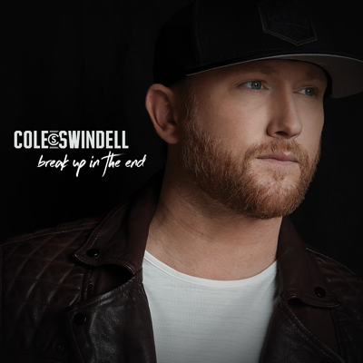 Break Up in the End - Cole Swindell song