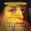 Leonardo da Vinci (Unabridged) - Walter Isaacson
