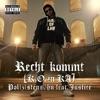Recht kommt (K.O. in KA) [feat. Justice] - Single ジャケット写真
