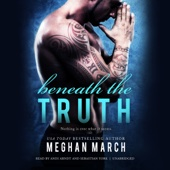 Meghan March - Beneath the Truth: The Beneath Series, Book 7 (Unabridged)  artwork